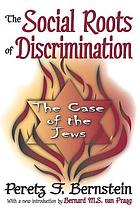 The social roots of discrimination
