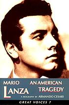 Mario Lanza : an American tragedy