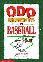 Odd moments in baseball
