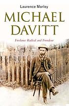 Michael Davitt : freelance radical and frondeur