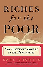 Riches for the poor : the Clemente Course in the Humanities