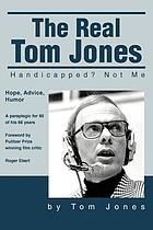 The real Tom Jones : handicapped? not me