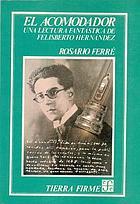 El acomodador : una lectura fantástica de Felisberto Hernández