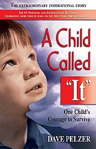 "A Child called ""it"" ; and, The lost boy : one child's courage to survive"