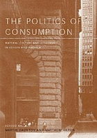 The politics of consumption : material culture and citizenship in Europe and America