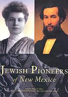 Jewish pioneers of New Mexico