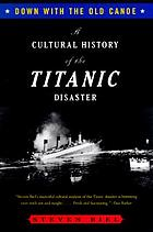 Cultural History of the Titanic