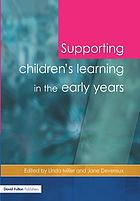 Supporting children's learning in the early years