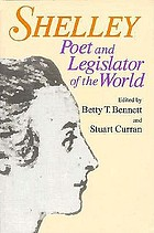 Shelley : poet and legislator of the world