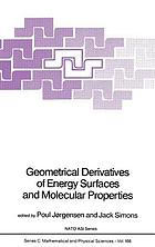 Geometrical derivatives of energy surfaces and molecular properties