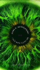 Mark Z. Danielewski's Only revolutions