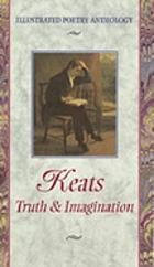 Keats, truth & imagination
