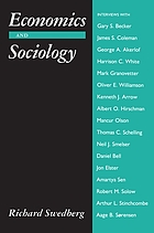 Economics and sociology : redefining their boundaries : conversations with economists and sociologists