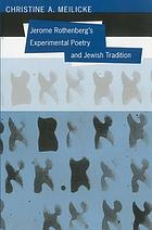 Jerome Rothenberg's experimental poetry and Jewish tradition