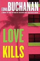 Love kills : a Brit Montero novel