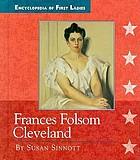 Frances Folsom Cleveland, 1864-1947