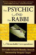 The psychic and the rabbi : a remarkable correspondence