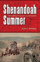 Shenandoah summer the 1864 valley campaign