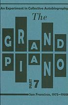The grand piano : an experiment in collective autobiography, San Francisco, 1975-1980