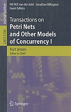 Transactions on Petri Nets and Other Models of Concurrency. I