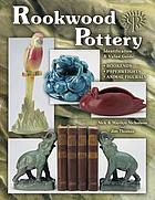 Rookwood pottery : identification & value guide : bookends, paperweights, animal figurals