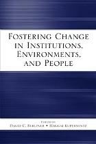 Fostering change in institutions, environments, and people : a festschrift in honor of Gavriel Salomon