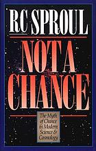 Not a chance : the myth of chance in modern science and cosmology