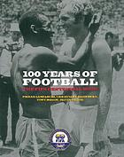 100 years of football : the FIFA centennial book