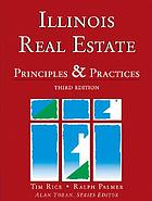 Illinois real estate : principles & practices