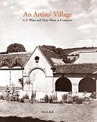 An artists' village : G.F. Watts and Mary Watts at Compton