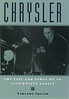Chrysler : the life and times of an automotive genius