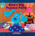 Blue's big pajama party