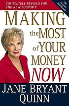 Making the most of your money now : the classic bestseller