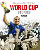 The history of the FIFA World Cup : World Cup stories