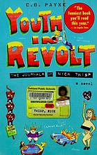Youth in revolt : the journals of Nick Twisp