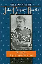 The diaries of John Gregory Bourke