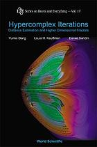 Hypercomplex iterations : distance estimation and higher dimensional fractals
