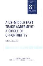 A US-Middle East trade agreement : a circle of opportunity?