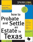How to probate and settle an estate in Texas