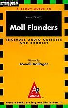A study guide to Daniel Defoe's Moll Flanders