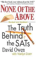 None of the above : the truth behind the SATs