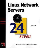 Linux network servers : 24 seven