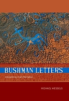 Bushman letters : interpreting /Xam narrative