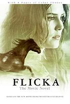 Flicka : the movie novel