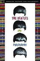 The Beatles and philosophy : nothing you can think that can't be thunk