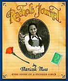 Rachel's journal : the story of a pioneer girl