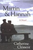 Martin and Hannah : a novel
