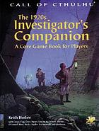 The 1920s investigator's companion : a core game book for players