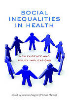 Social inequalities in health : new evidence and policy implications