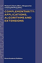 Complementarity : applications, algorithms, and extensions